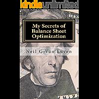 Secrets of Balance Sheet Optimization