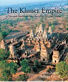 The Khmer Empire: Cities and Sanctuaries from the 5th to the 13th Century