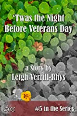 'Twas the Night Before Veterans Day (Nights Before Book 5) Kindle Edition