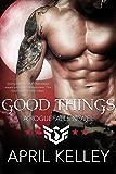 Good Things (Roguefalls Book 4)
