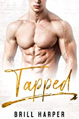 Tapped: A Blue Collar Bad Boys Book Kindle Edition