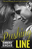 Pushing the Line (The Line Series)