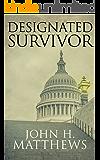 Designated Survivor (English Edition)