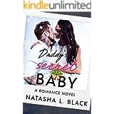 Daddy's Secret Baby: A Romance Novel