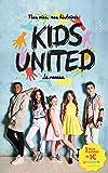 Nos vies, nos histoires - Kids United - le roman