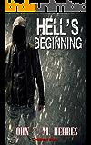 Hell's Beginning