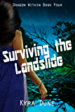 Surviving The Landslide (Dragon Within #4)