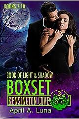 Book of Light & Shadow: Books 7-10 (Kensington Cove World Box Set 3) Kindle Edition