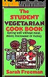 The Student Vegetarian Cookbook