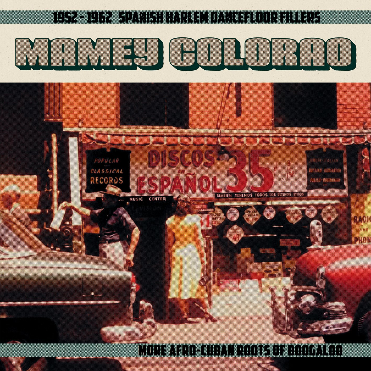 Mamey Colorao: 1952-1962 Spanish Harlem / Various (LP Vinyl)