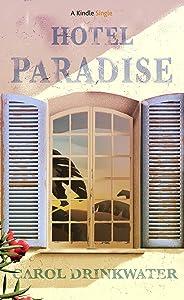 Hotel Paradise (Kindle Single)