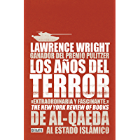 Los años del terror: De Al-Qaeda al Estado Islámico