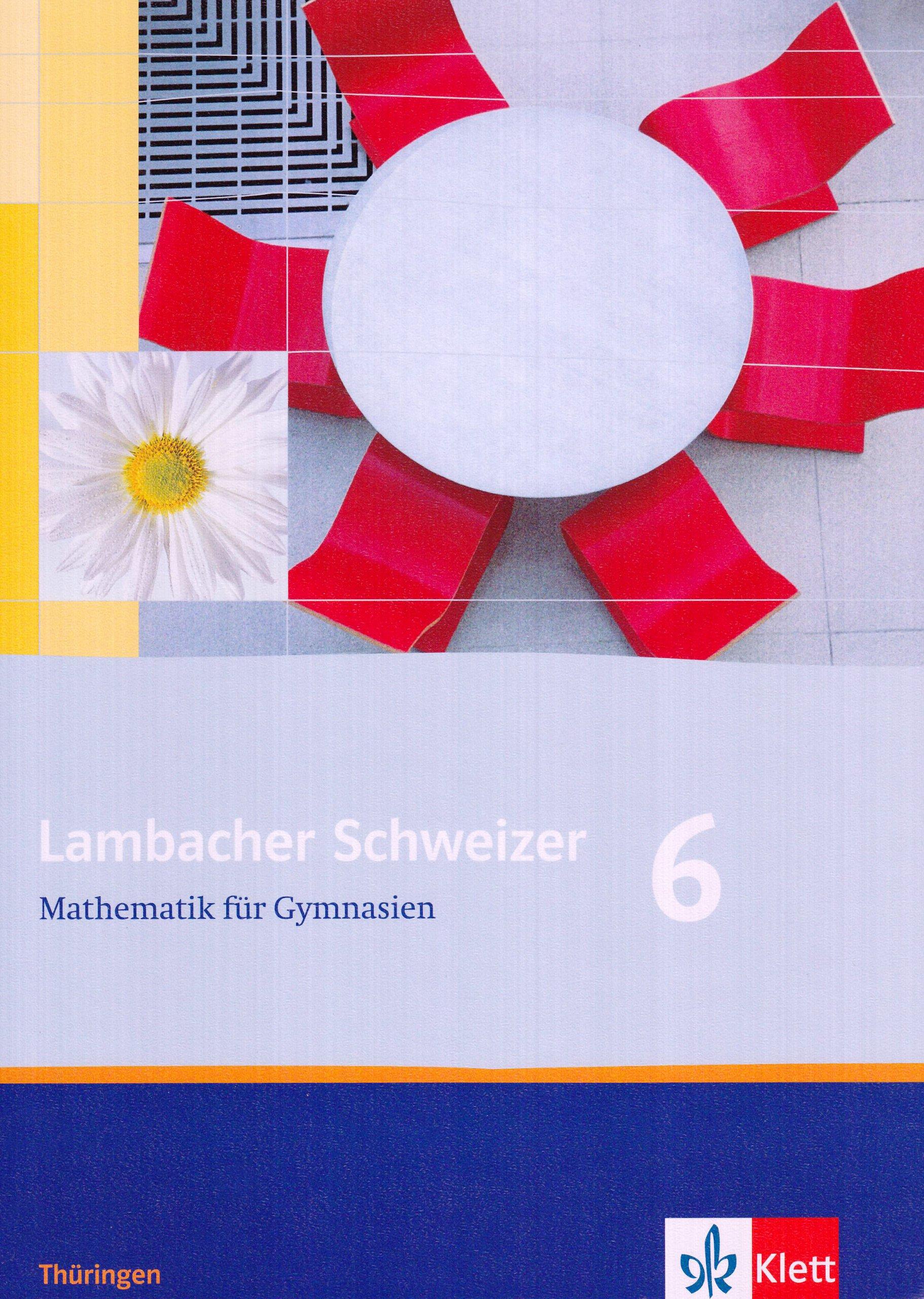 Lambacher Schweizer - Ausgabe für Thüringen. Neubearbeitung / Schülerbuch 6. Schuljahr
