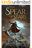 The Spear of Stars (The Cycle of Galand Book 5)