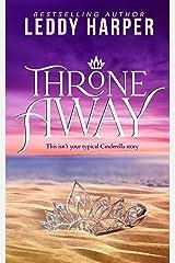 Throne Away Kindle Edition