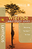 """The Wiersbe Bible Study Series: Leviticus: Becoming """"Set Apart"""" for God"""