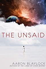 The Unsaid Kindle Edition