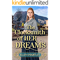 The Clocksmith of Her Dreams: A Historical Western Romance Book