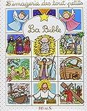 L'imagerie des tout-petits - La Bible