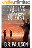 Falling Apart (Barely Alive Series Book 2)