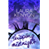 Skipping Midnight: Book Three: Desperately Ever After Trilogy