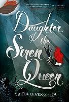 Daughter Of The Siren Queen (Daughter Of The
