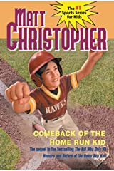 Comeback of the Home Run Kid (Matt Christopher Sports Series) Kindle Edition