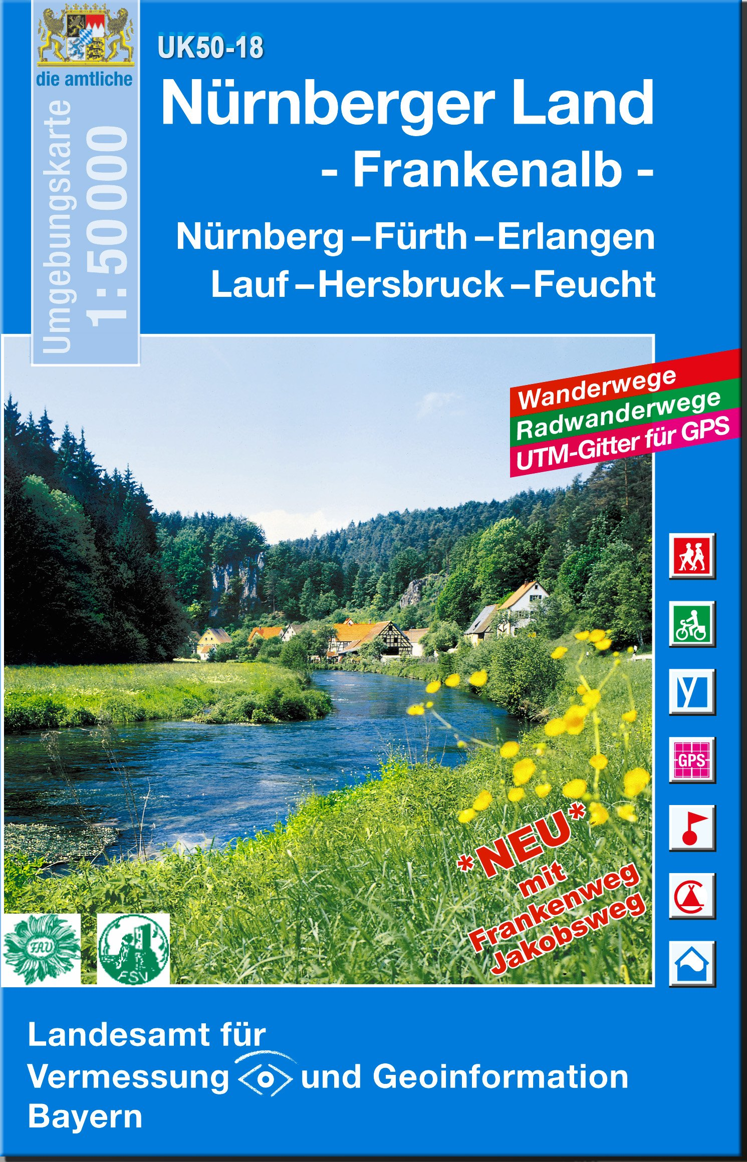 Nürnberger Land, Frankenalb 1 : 50 000: Nürnberg-Fürth-Erlangen-Lauf-Hersbruck-Feucht. Umgebungskarte. (UK 50-18) (UK50 Umgebungskarte 1:50000 Bayern Topographische Karte Freizeitkarte Wanderkarte)