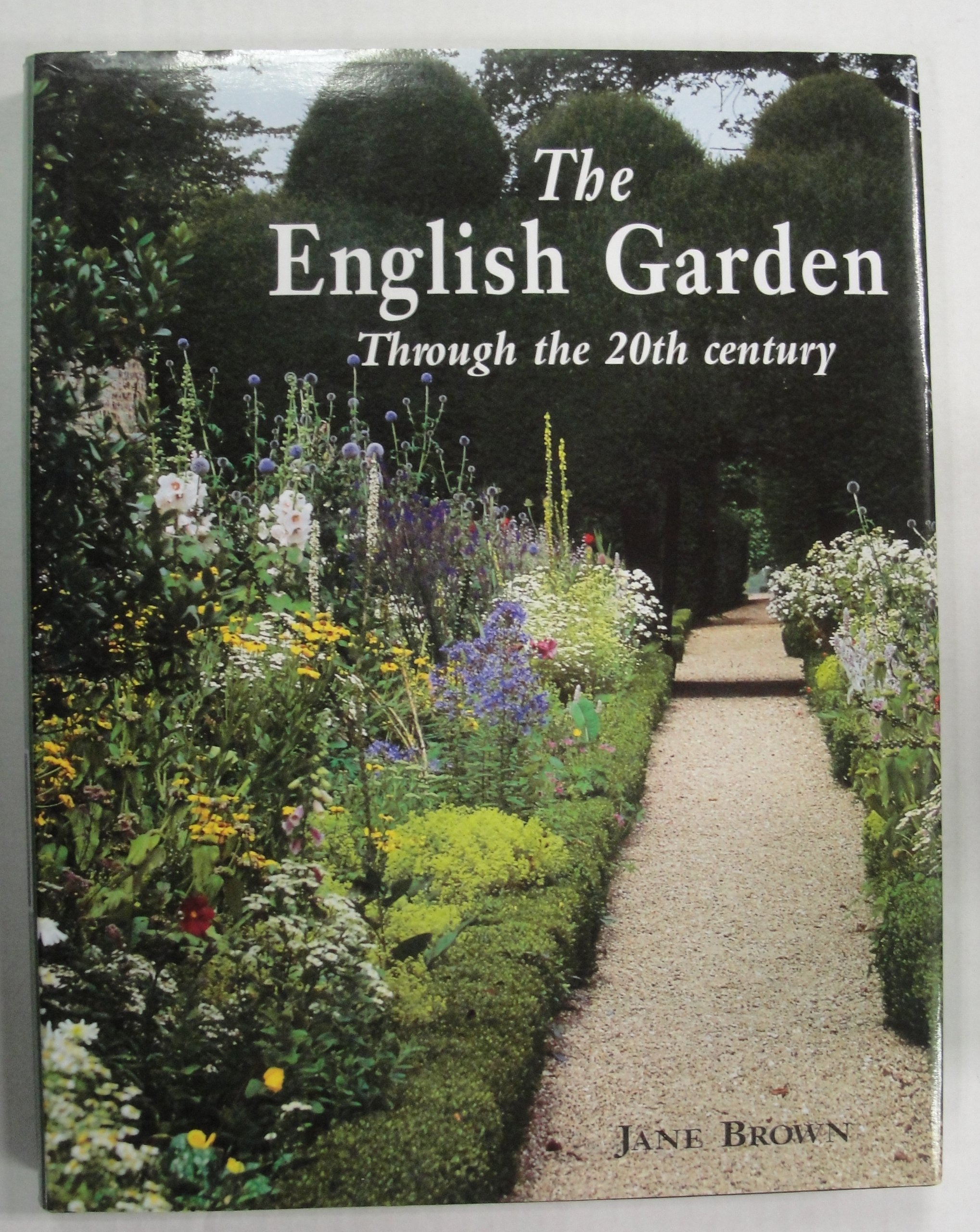 the-english-garden-through-the-20th-century-isbn-1870673298