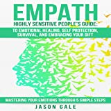 Empath Highly Sensitive People's Guide: To