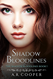 Shadow Bloodlines (The Shadow Bloodlines series Book 1)