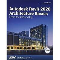 Autodesk Revit 2020 Architecture Basics