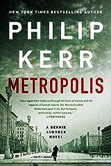 Metropolis (A Bernie Gunther Novel Book 14) Kindle Edition