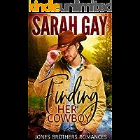 Finding Her Cowboy (Jones Brothers Romances Book 1)