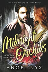 Midnight Orchids: Book Three of the NOLA Shifters Series Kindle Edition