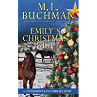Emily's Christmas Gift: a Henderson's Ranch Big Sky story (Henerson's Ranch Book 7)