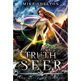 TruthSeer: A Young Adult Fantasy Adventure (The TruthSeer Archives Book 3)