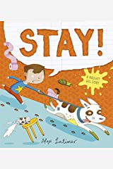 Stay! Paperback