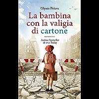 La bambina con la valigia di cartone (Italian Edition)