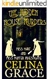 The Hidden House Murders: Miss Hart and Miss Hunter Investigate: Book 3