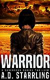 Warrior (A Seventeen Series Thriller Book 2)