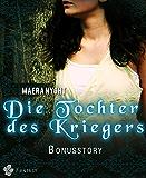 Die Tochter des Kriegers 03: Bonusstory