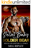 Secret Baby For The Soldier Bear (Shifter Nation: Special Ops Shifters: L.A. Force Book 1)