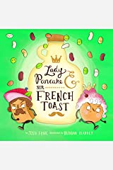 Lady Pancake & Sir French Toast Kindle Edition