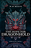 The Hope for Dragonhold (King's Fall Book 1)
