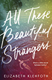 All These Beautiful Strangers: 'The perfect book to read at the beach' - Gossip Girl author Cecily von Ziegesar
