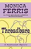 Threadbare (Thorndike Press Large Print Mystery Series)