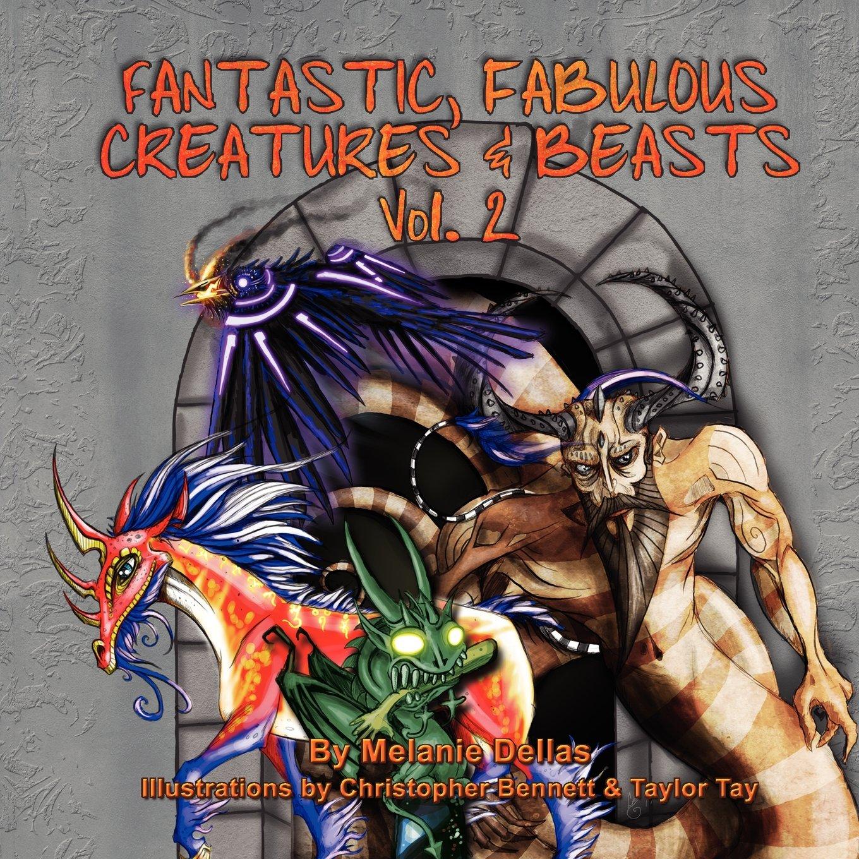 Download Fantastic, Fabulous Creatures & Beasts, Vol. 2 pdf