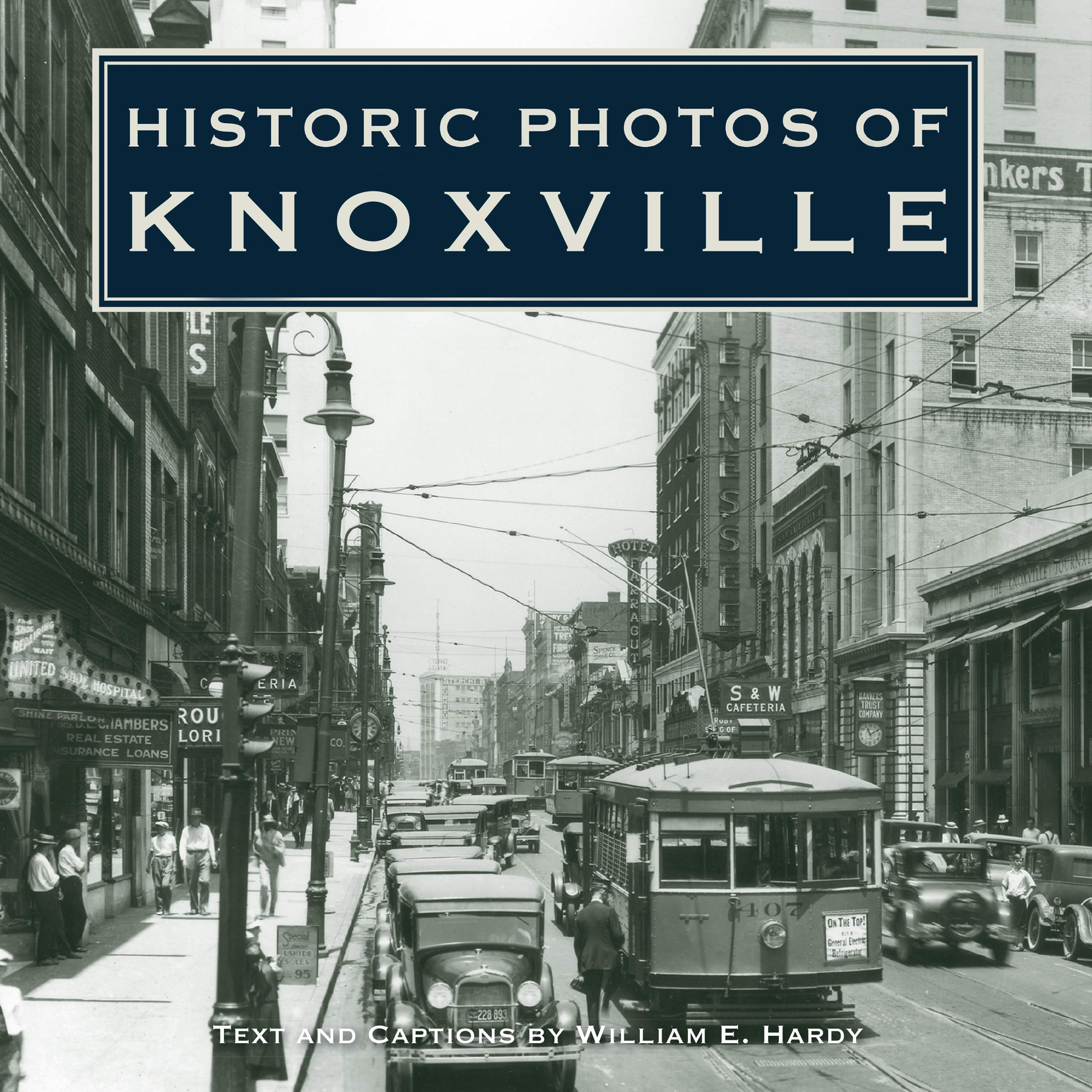 Read Online Historic Photos of Knoxville pdf