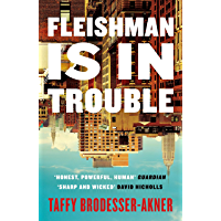Fleishman Is in Trouble: The Sunday Times bestselling novel of the year (English Edition)